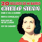 20 Boleros de Mi Barrio by Chelo Silva