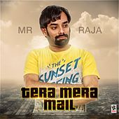 Tera Mera Mail by Raja