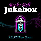 Rock 'n' Roll Jukebox - 250 All Time Greats von Various Artists