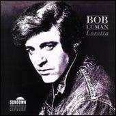 Loretta by Bob Luman