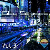 City Sunset, Vol. 3 - EP by Various Artists