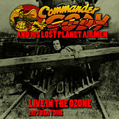 Live In The Ozone - 1973 U.S. Tour by Commander Cody