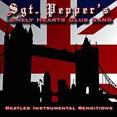 Beatles Instrumental Renditions by Sgt. Pepper's Lonely Hearts Club Band