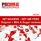 Set Me Free by Hit Makers