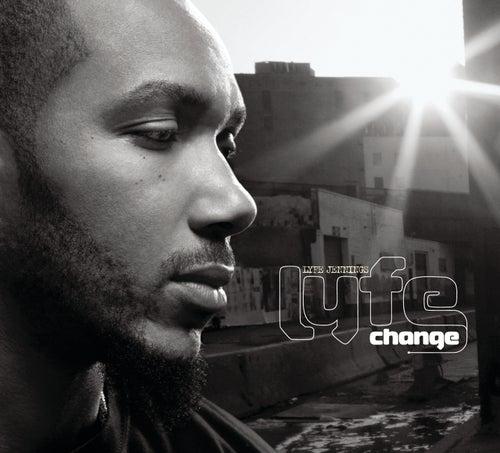 Lyfe Change by Lyfe Jennings
