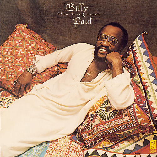 When Love Is New by Billy Paul