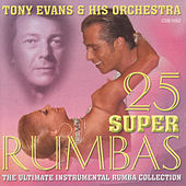 25 Super Rumbas by Tony Evans