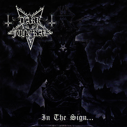 In The Sign... by Dark Funeral