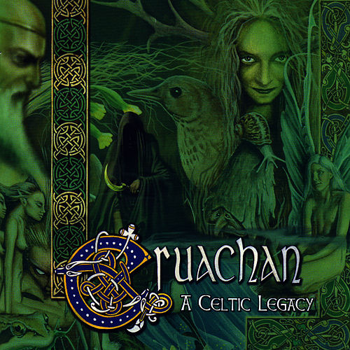 A Celtic Legacy by Cruachan