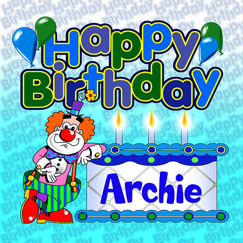 Happy Birthday Archie by The Birthday Bunch