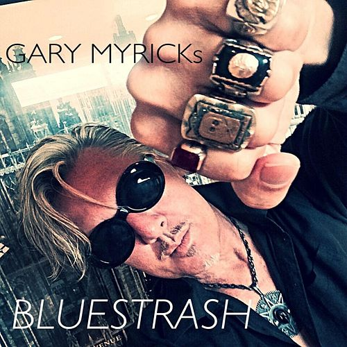 Gary Myrick's Bluestrash by Gary Myrick