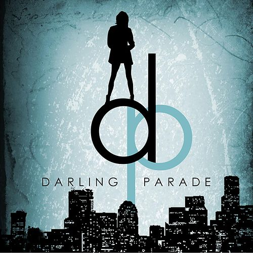 Darling Parade by Darling Parade