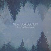 Somehow Disappearing by New Idea Society