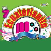 100% Ecuatorianito Vol. 7 by Various Artists