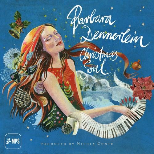 Christmas Soul (Bonus Track Version) by Barbara Dennerlein