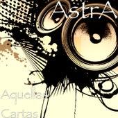 Aquellas Cartas by Astra