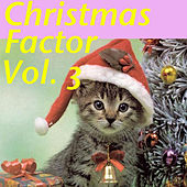 Christmas Factor, Vol. 3 by Various Artists