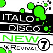 Italo Disco New Revival Volume 7 by Various Artists