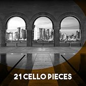 21 Cello Pieces by Various Artists