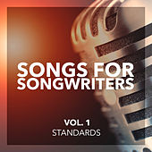Songs For Songwriters, Vol. 1: Standards by Various Artists