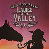 Ladies Of The Valley by Various Artists