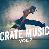 Crate Music, Vol. 2 by Various Artists