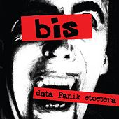 Data Panik Etcetera by Bis