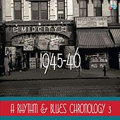 A Rhythm & Blues Chronology 1945-46 by Various Artists