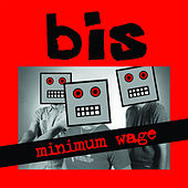 Minimum Wage by Bis