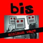 Minimum Wage by Bis