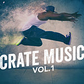 Crate Music, Vol. 1 by Various Artists