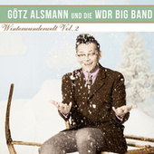 Winterwunderwelt, Vol. 2 by Götz Alsmann