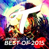 Armada Trice - Best of 2015 by Various Artists
