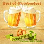 Best of Oktoberfest - Oktoberfest Wiesn Hits 2016 by Various Artists