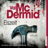 Eiszeit by Val McDermid