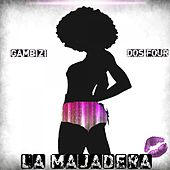 La Majadera - Single by Dos Four