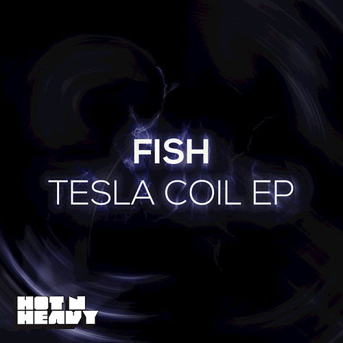 Tesla Coil - EP by Fish
