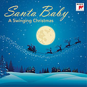 Santa Baby - A Swinging Christmas von Various Artists