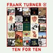 Ten for Ten by Frank Turner