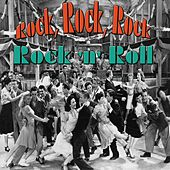 Rock, Rock, Rock (Rock 'n' Roll) by Various Artists
