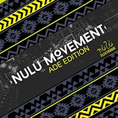 Nulu Movement Ade Edition - EP by Various Artists