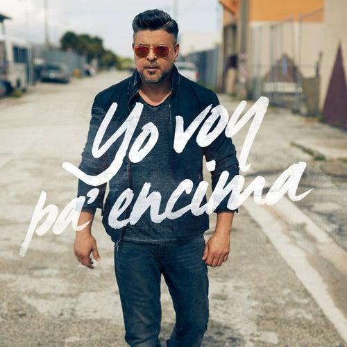 Yo Voy Pa Encima - Single by Luis Enrique