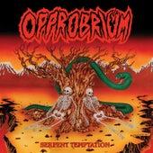 Serpent Temptation (Reissue) by Opprobrium