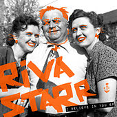 I Believe in You EP by Riva Starr