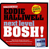 Mixmag Presents Eddie Halliwell: Next Level Bosh! by Various Artists