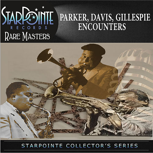 Don't Blame Me (From the Album Parker Davis Gillespie Encounters) by Miles Davis