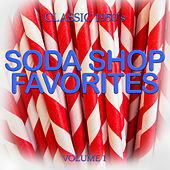 Classic 1950'- Soda Shop Favorites, Vol. 1 by Various Artists