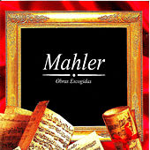 Mahler, Obras Escogidas by Maureen Forrester