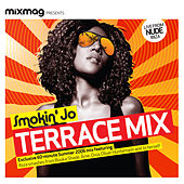 Mixmag Presents Smokin' Jo: Terrace Mix by Various Artists