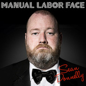 Manual Labor Face by Sean Donnelly